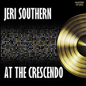 Jeri Southern At The Crecendo by Jeri Southern