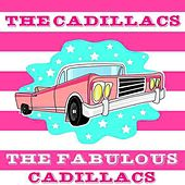 The Cadillacs by The Cadillacs