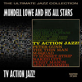 T.V. Action Jazz by Mundell Lowe