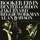 Setting The Pace by Booker Ervin