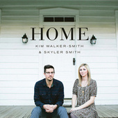 Home by Kim Walker-Smith
