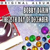 The 25th Day Of December by Bobby Darin