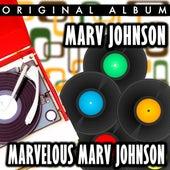 Marvelous Marv Johnson by Marv Johnson