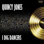 I Dig Dancers by Quincy Jones