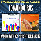 Dancing With Ros/Perfect For Dancing by Edmundo Ros