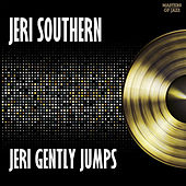 Jeri Gently Jumps by Jeri Southern