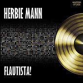 Flautista! - Herbie Mann Plays Afro Cuban Jazz by Herbie Mann