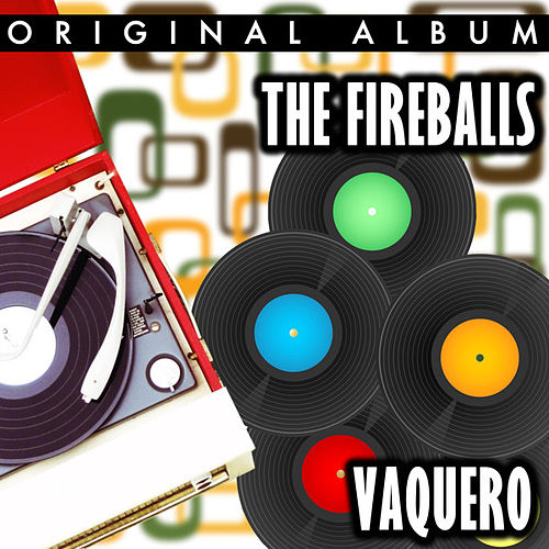 Vaquero by The Fireballs