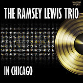 Ramsey Lewis Trio In Chicago by Ramsey Lewis