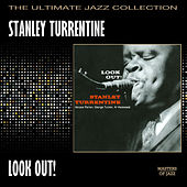 Look Out! by Stanley Turrentine