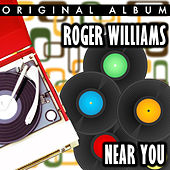 Near You by Roger Williams