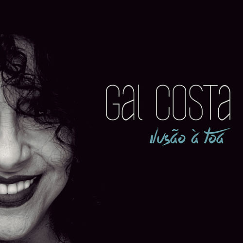 Ilusão à Toa by Gal Costa