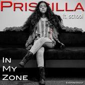 In My Zone (feat. School) by Priscilla (Hawaiian)