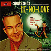 Hi-No-Love by Cherry Casino and the Gamblers