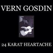 24 Karat Heartache by Vern Gosdin