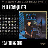 Something Blue by Paul Horn