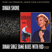 Dinah Sings Some Blues With Red by Dinah Shore