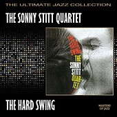The Hard Swing by Sonny Stitt