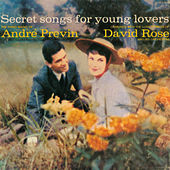 Secret Songs For Lovers by Andre Previn
