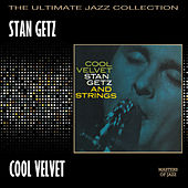 Cool Velvet by Stan Getz
