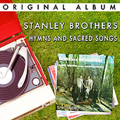 Hymns And Sacred Songs by The Stanley Brothers