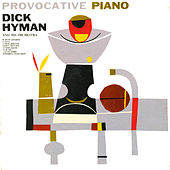 Provocative Piano by Dick Hyman