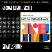 Stratusphunk by George Russell Sextet