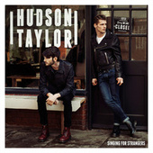 Singing For Strangers by Hudson Taylor