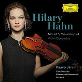 Mozart: Violin Concerto No.5 In A, K.219 / Vieuxtemps: Violin Concerto No.4 In D Minor, Op.31 by Hilary Hahn