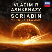 Scriabin: Vers la Flamme von Vladimir Ashkenazy