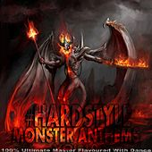 #Hardstyle Monster Anthems, Vol. 10 (100% Ultimate Master Flavoured with Dance) by Various Artists