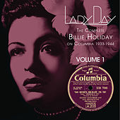 Lady Day: The Complete Billie Holiday On Columbia - Vol. 1 by Billie Holiday