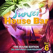 Sunset House Bar, Vol. 6 (The House Edition: Del Mar Finest Club Releases) by Various Artists
