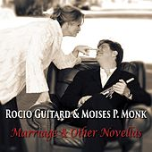 Marriage & Other Novellas by Rocio Guitard