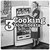 Cooking Downbeats, Vol. 3 by Various Artists