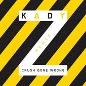 Crush Gone Wrong Remix (Caroline D'amore Remix) by Kady'z
