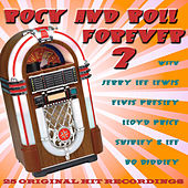 Rock And Roll Forever Volume 2 by Various Artists