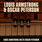 Louis Armstrong Meets Oscar Peterson by Louis Armstrong