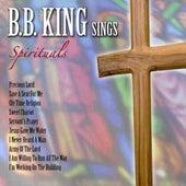 B. B. King Sings Spirituals by B.B. King