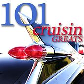 101 Cruisin' Greats by Various Artists