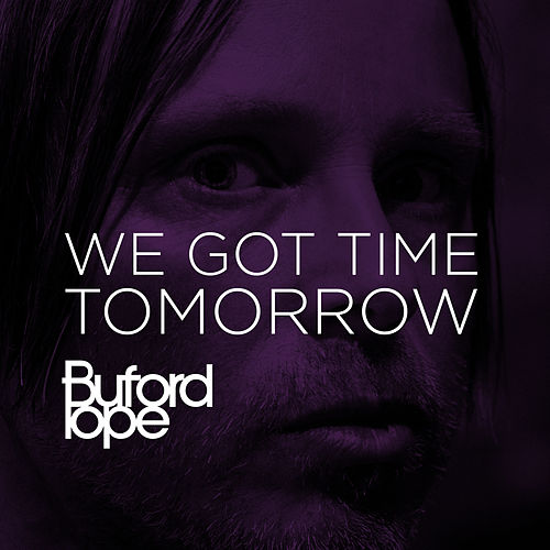 We Got Time Tomorrow by Buford Pope