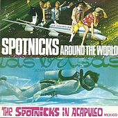 Around the world/In Acapulco by The Spotnicks