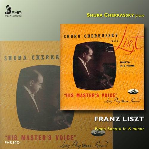 Liszt: Piano Sonata in B Minor, S. 178 by Shura Cherkassky