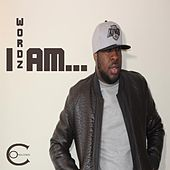 I Am by Wordz