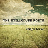 Hangin' Crows by The Stillhouse Poets