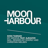 My Groove (Remixes) by Sven Tasnadi