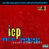 Forgotten Freshness Vol. 3 by Insane Clown Posse
