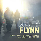 Being Flynn (Original Motion Picture Soundtrack) by Badly Drawn Boy