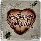 Heartbroken & Homicidal by Twiztid