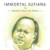 Immortal Sufiana by Nusrat Fateh Ali Khan (Live) by Nusrat Fateh Ali Khan